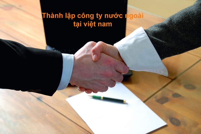 Tư vấn thành lập công ty nước ngoài tại Việt Nam