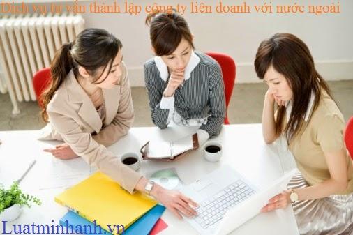 Dịch vụ tư vấn thành lập công ty liên doanh với nước ngoài tại hà nội