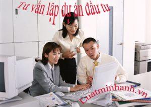 Dịch vụ lập dự án đầu tư tại Việt Nam
